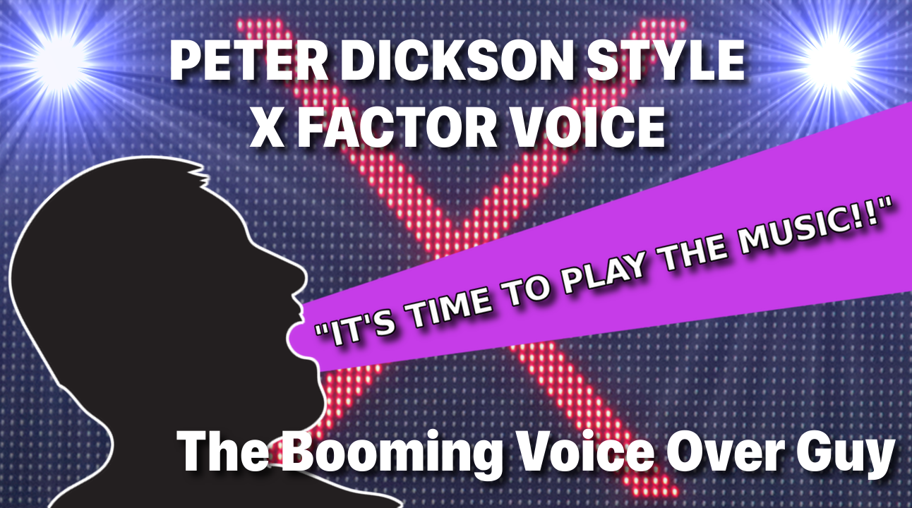 X Factor Style Intro Voice Over – The Booming Voice Over Guy